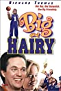 Big and Hairy (1998) Poster
