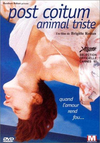 Post coïtum animal triste (1997)