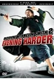 An Evening with Kevin Smith 2: Evening Harder (2006) 1080p