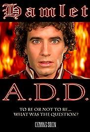 Hamlet A.D.D. Poster