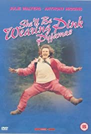 She'll Be Wearing Pink Pyjamas (1985) Poster - Movie Forum, Cast, Reviews
