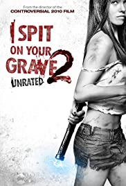 I Spit on Your Grave 2 full HD movie