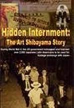 Hidden Internment: The Art Shibayama Story