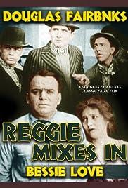 Reggie Mixes In Poster