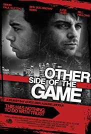 Other Side of the Game (2010) 720p