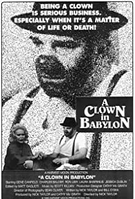 Primary photo for A Clown in Babylon