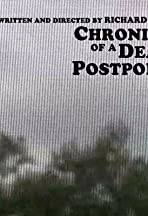 Chronicle of a Death Postponed