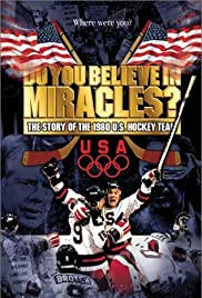Do You Believe in Miracles? The Story of the 1980 U.S. Hockey Team Poster