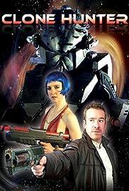 Clonehunter Poster