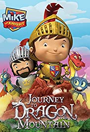Mike the Knight Journey to Dragon Mountain Poster