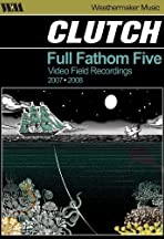 Clutch: Full Fathom Five