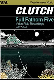 Clutch: Full Fathom Five Poster