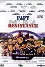 Papy fait de la résistance (1983) Poster