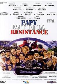 Primary photo for Papy fait de la résistance