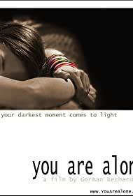 You Are Alone (2005) Poster - Movie Forum, Cast, Reviews