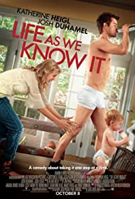 Katherine Heigl and Josh Duhamel in Life as We Know It (2010)
