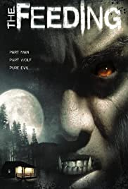 The Feeding (2006) Poster - Movie Forum, Cast, Reviews