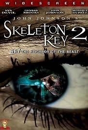 Skeleton Key 2: 667 Neighbor of the Beast(2008) Poster - Movie Forum, Cast, Reviews