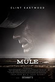 The Mule (2018) Poster - Movie Forum, Cast, Reviews