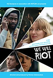 We Will Riot Poster