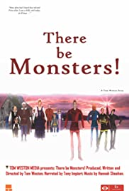 There Be Monsters! Poster