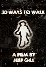 30 Ways to Walk