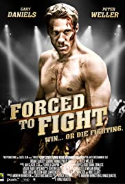 Forced to Fight (2011) 1080p