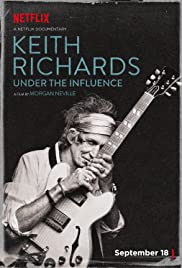 Keith Richards: Under the Influence (2015) Poster - Movie Forum, Cast, Reviews