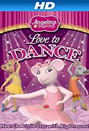 Angelina Ballerina: Love to Dance Poster
