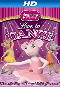 Must watch series movies Angelina Ballerina: Love to Dance USA [movie]