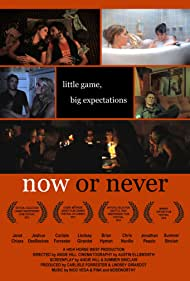 Now or Never (2009)