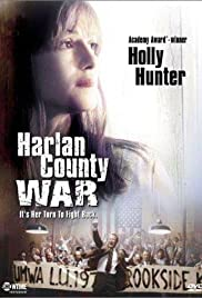 Harlan County War (2000) Poster - Movie Forum, Cast, Reviews