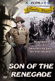 Son of the Renegade(1953) Poster - Movie Forum, Cast, Reviews