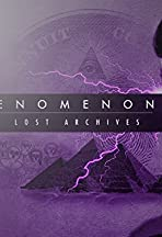 Phenomenon: The Lost Archives