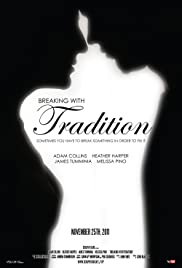 Breaking with Tradition Poster