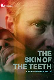The Skin of the Teeth (2018) 720p