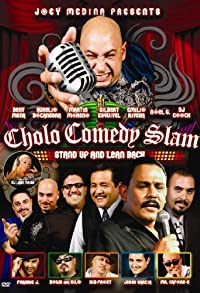 Primary photo for Cholo Comedy Slam: Stand Up and Lean Back