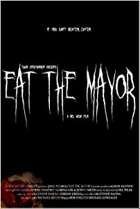 Latest hollywood movie trailer free download Eat the Mayor 2160p]