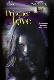 Prisoner of Love(1999) Poster - Movie Forum, Cast, Reviews