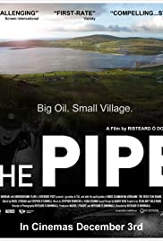 The Pipe(2010) Poster - Movie Forum, Cast, Reviews