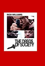 Dregs of Society