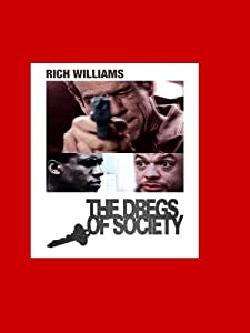 Watchers the movie Dregs of Society by [720pixels]