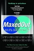 Maxed Out (2006) Poster