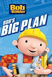 Bob the Builder: Bob's Big Plan Poster