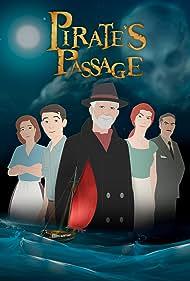 Pirate's Passage (2018) Poster - Movie Forum, Cast, Reviews