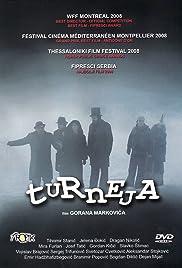 Turneja(2008) Poster - Movie Forum, Cast, Reviews