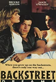 Backstreet Dreams (1990) Poster - Movie Forum, Cast, Reviews