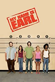 My Name Is Earl Poster - TV Show Forum, Cast, Reviews