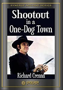 Shootout in a One Dog Town none