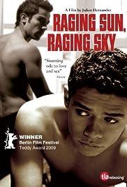Raging Sun, Raging Sky Poster